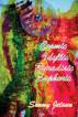 Cosmic Idyllic Paradisic Euphoric by Sunny Jetsun