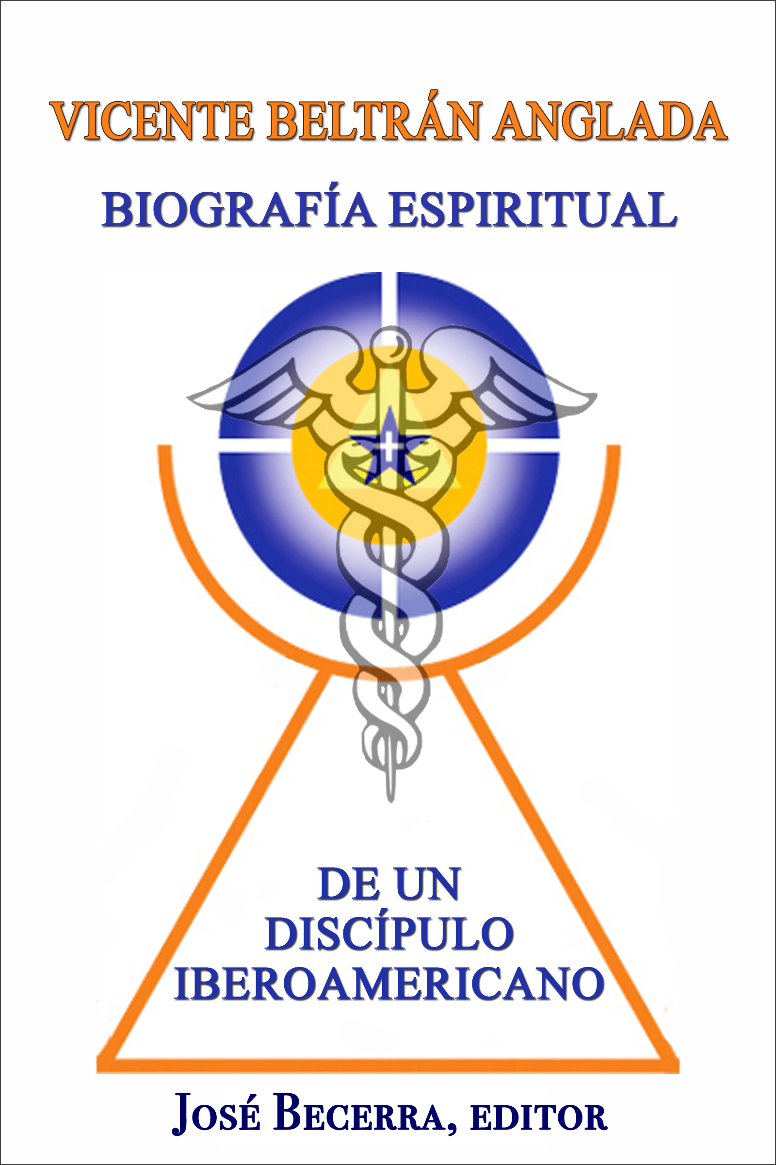 Biografía Espiritual de un Discípulo Iberoamericano