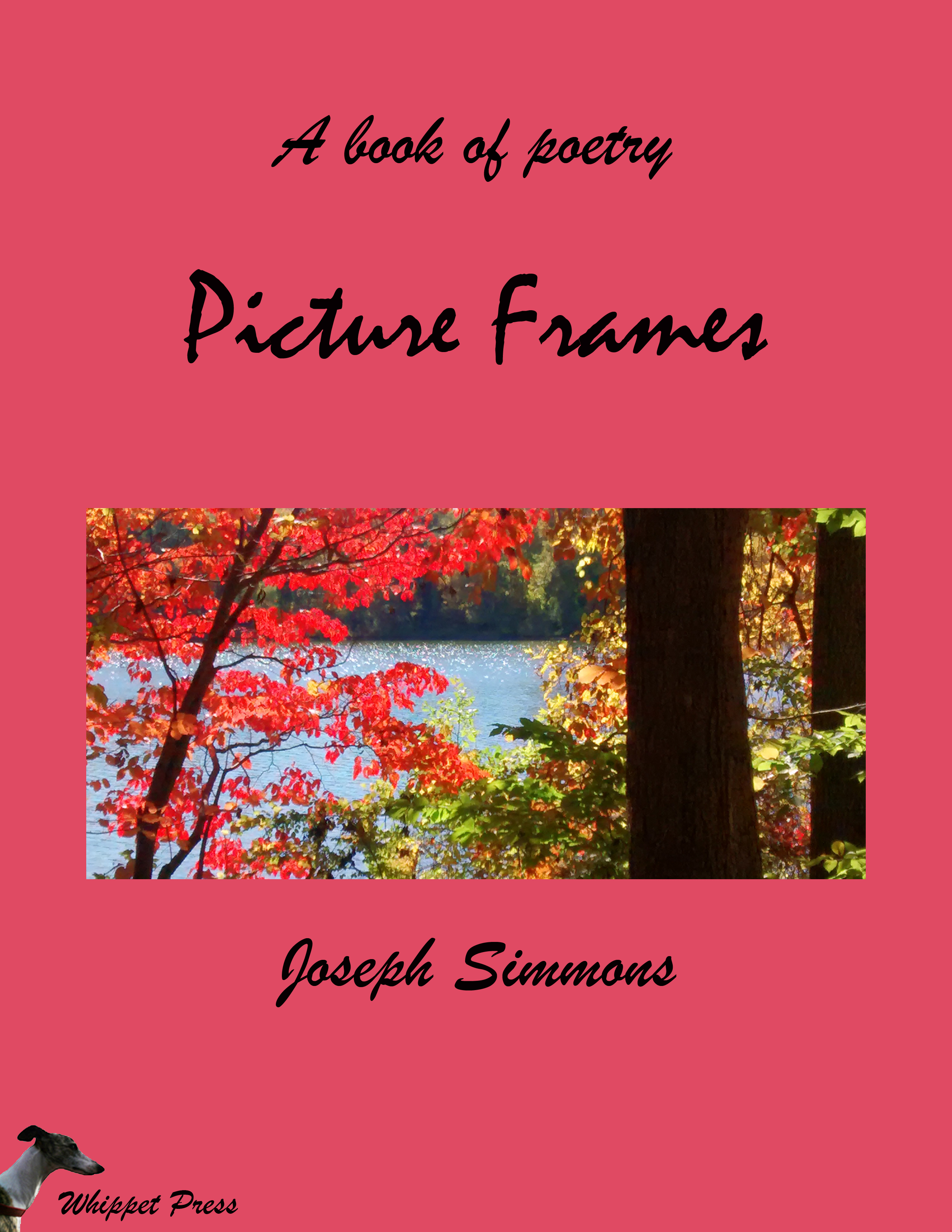 Smashwords – Picture Frames A book of poetry – a book by Joseph Simmons