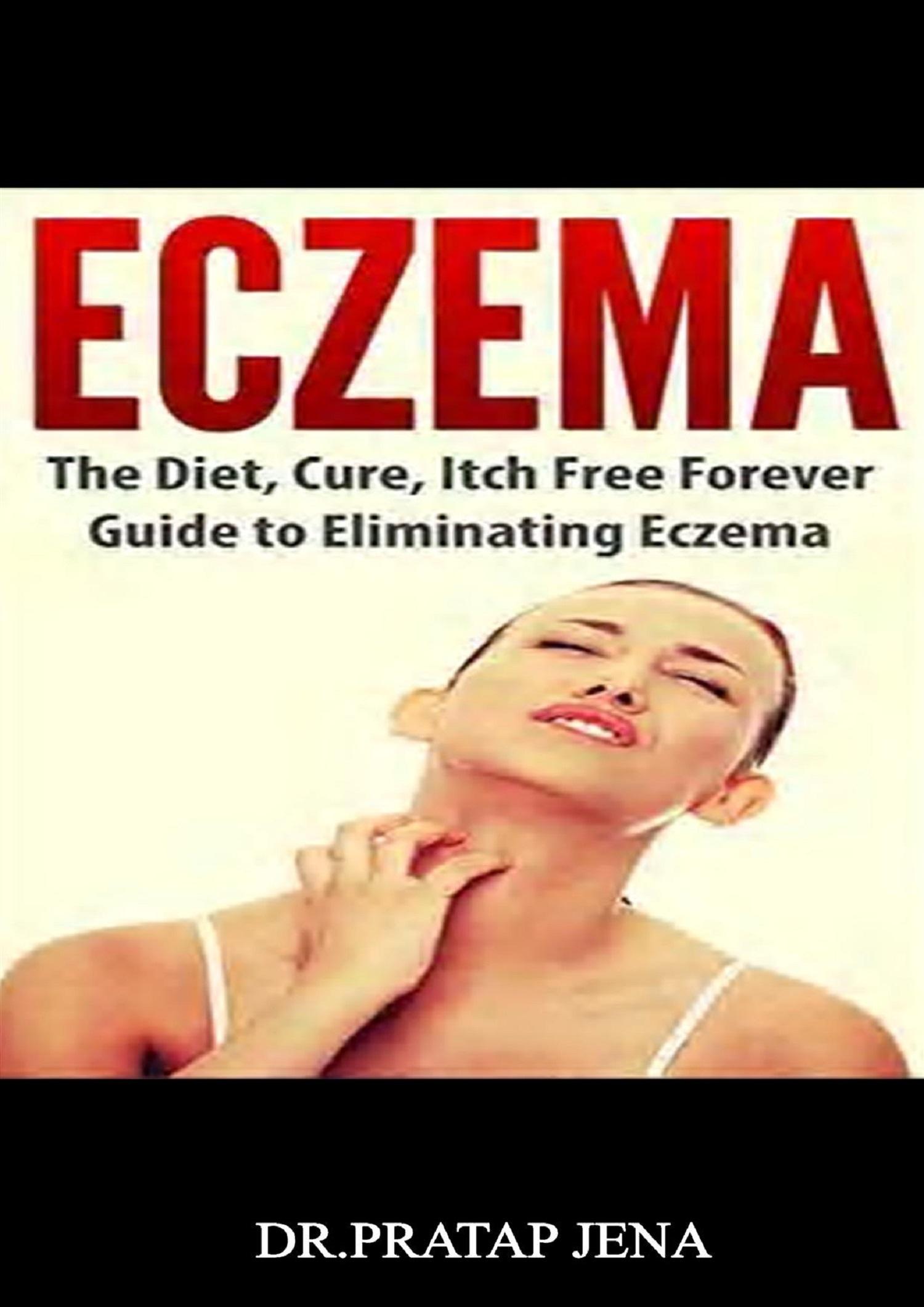 Eczema, an Ebook by Dr Pratap Jena M D