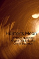 Shane DeMink & Ginny Bowman - Hunter's Moon