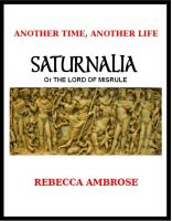 Rebecca Ambrose - Saturnalia, or The Lord of Misrule