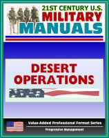 Progressive Management - 21st Century U.S. Military Manuals: Desert Operations Field Manual - FM 90-3 (Value-Added Professional Format Series)