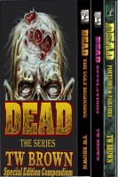 TW Brown - DEAD: The Special Edition Compendium