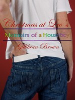 Gillibran Brown - Christmas At Leo's - Memoirs Of A Houseboy