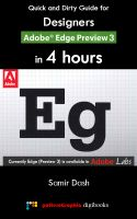 Cover for 'Quick and Dirty Guide for Designers:  Adobe Edge Preview 3 in 4 Hours'