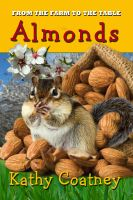 Kathy Coatney - From the Farm to the Table Almonds