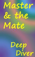 Deep Diver - Master & the Mate