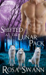 Shifted at the Lunar Pack (Lunar Pack #3) by Rosa Swann