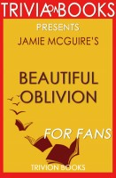Trivion Books - Beautiful Oblivion: A Novel by Jamie McGuire (Trivia-On-Books)