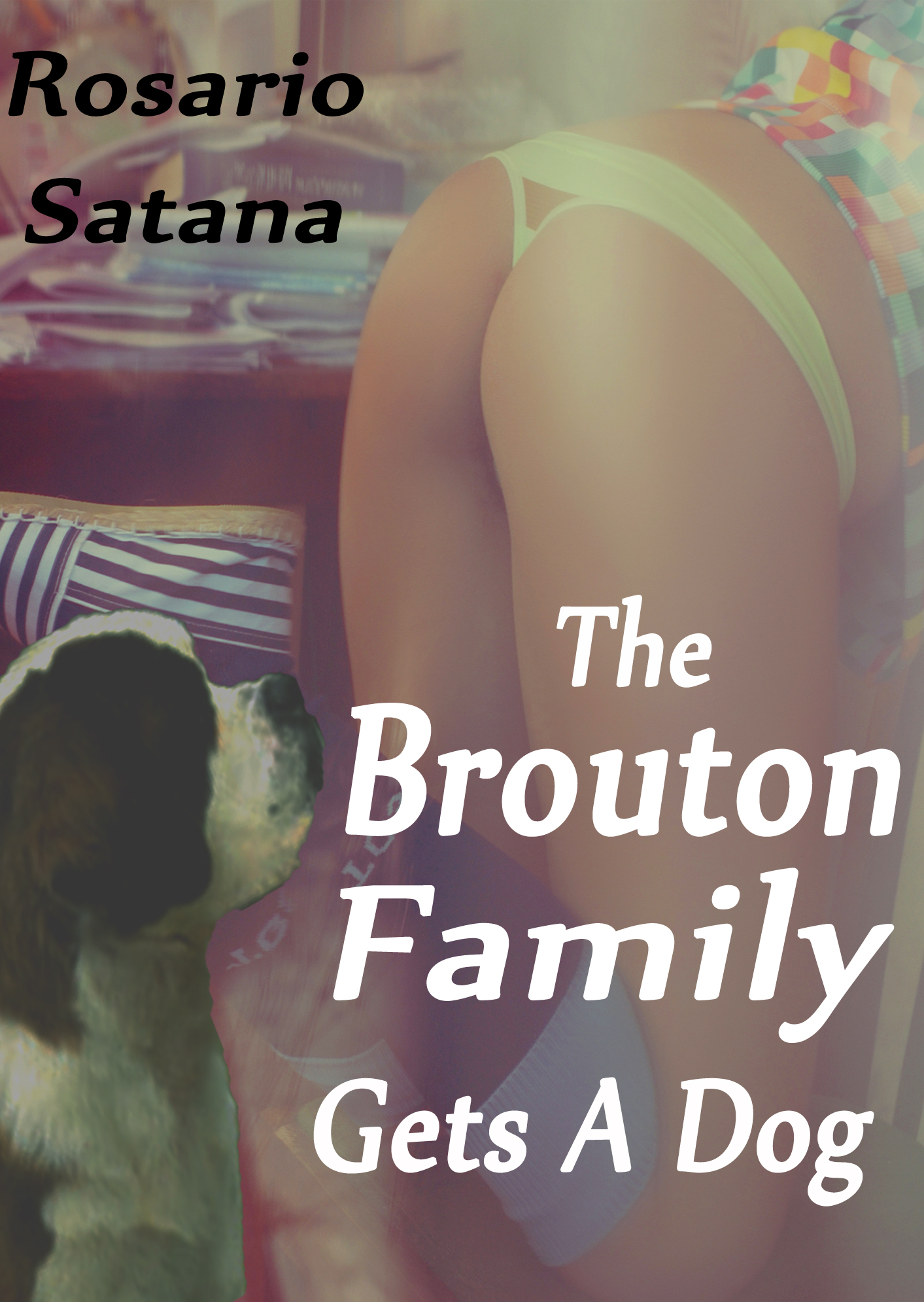 family beastiality The Brouton Family Gets A Dog (Incest Bestiality) by Rosario Satana