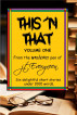 This 'n That Volume One by J.T. Evergreen