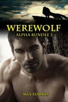 Mia Harris - Werewolf Alpha Bundle 2 (7 BBW Paranormal Erotic Stories)