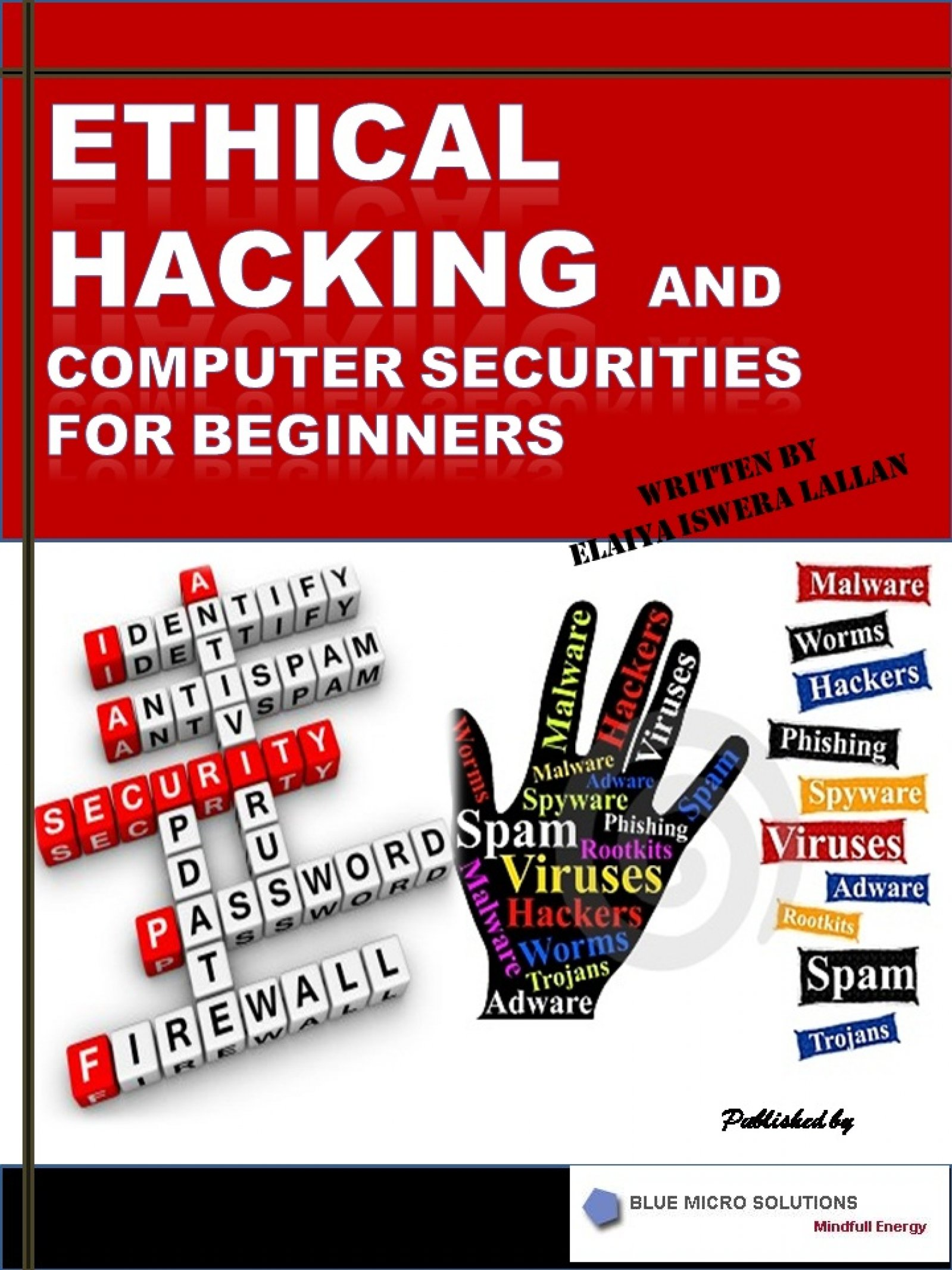 Ethical Hacking and Computer Securities For Beginners, an Ebook by Dr  Elaiya Iswera Lallan