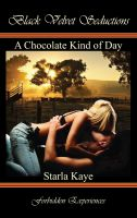 Starla Kaye - A Chocolate Kind of Day