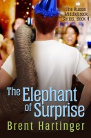 Brent Hartinger - The Elephant of Surprise