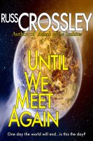 Russ Crossley - Until We Meet Again