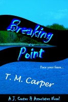 T. M. Carper - Breaking Point: A J. Carter & Associates Novel