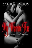 Kathi S Barton - My Warrior Fae