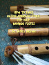 How to Make Native American Style Five Hole Bamboo Flutes. by Jamie Brown