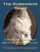 Carolyn Faulkner - The Submissive Bride