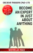 Decisive Triggers (940 +) to Become an Expert in Just About Anything by Nicholas Mag