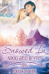 Snowed In: Nikki and Brynn by Jodi Hutchins