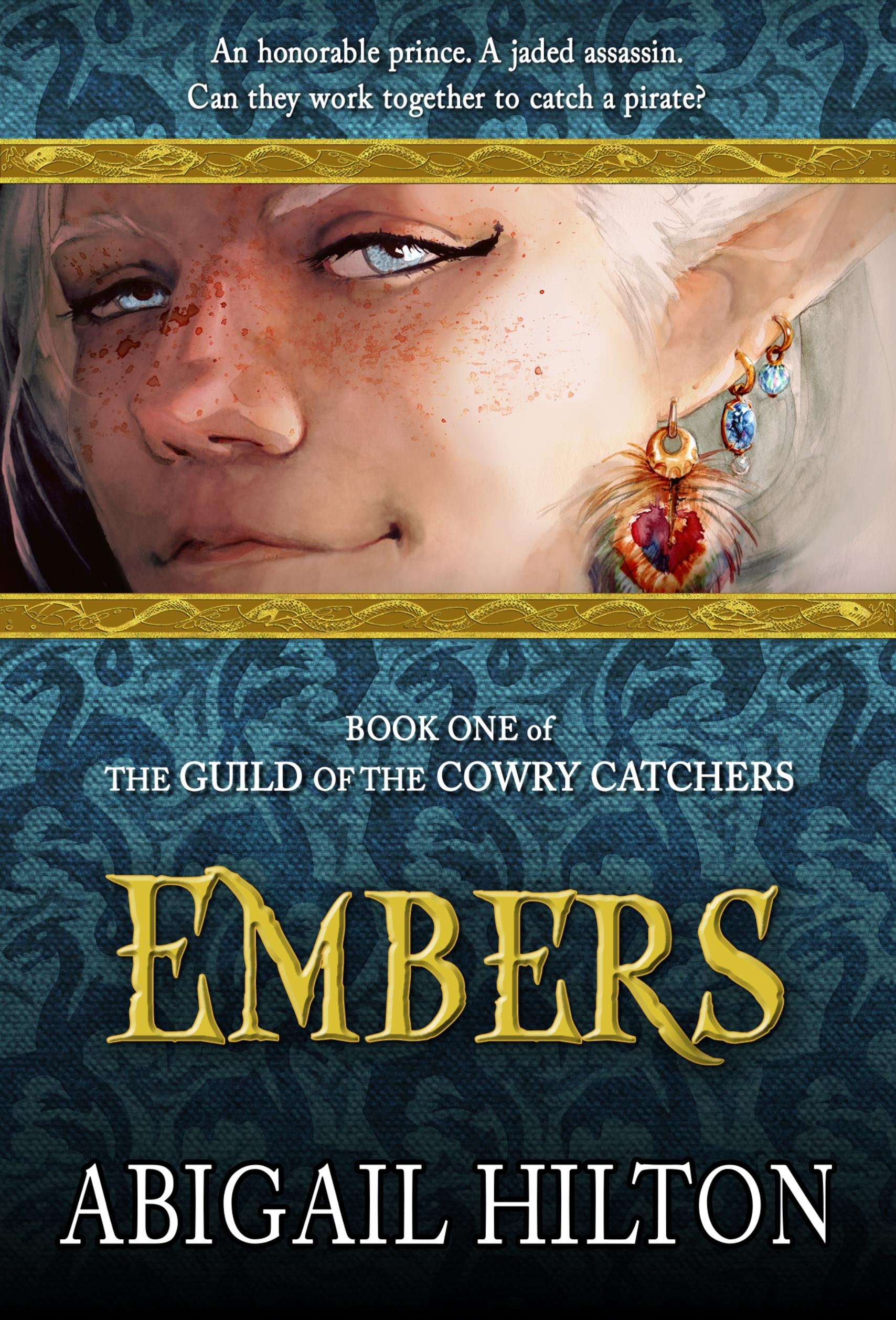 The Guild of the Cowry Catchers, Book 1: Embers, a story of pirates and Panamindorah (sst-ccvi)