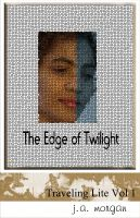 J.A Morgan - The Edge of Twilight