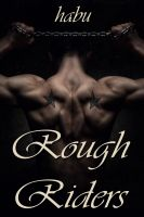 Habu - Rough Riders (A Gay Erotica Anthology)