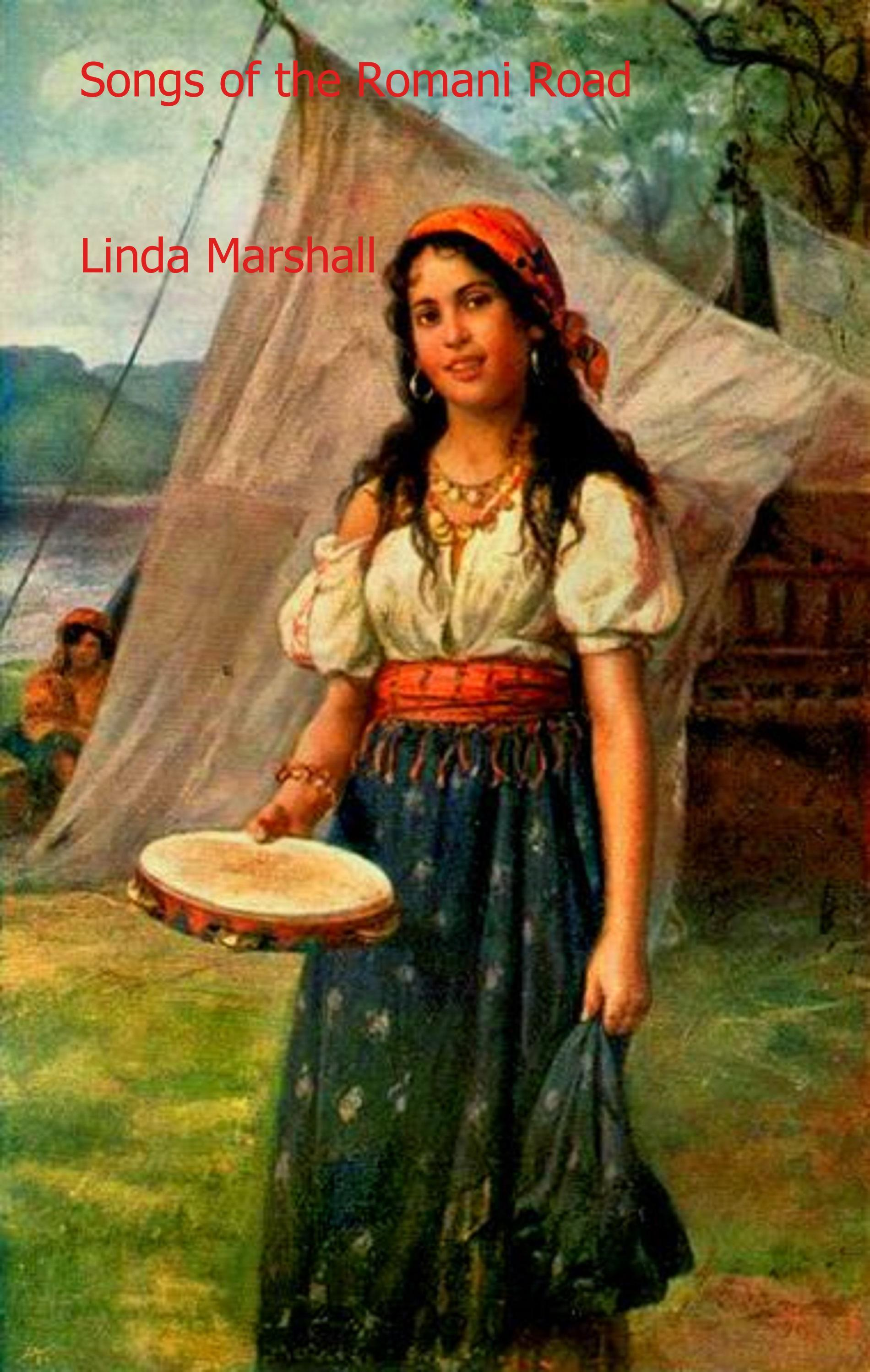 Smashwords – Songs of the Romani Road – a book by Linda Marshall