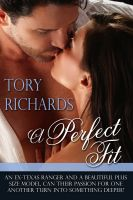 Tory Richards - A Perfect Fit