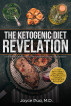 The Ketogenic Diet Revelation: Lose Weight, Reboot Your Metabolism, and Heal Your Body by Dr. Joyce Fung