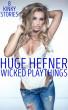Wicked Playthings - 8 Kinky Stories by Huge Hefner