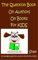 Sham - The Question Book : On Authors On Books For Kids