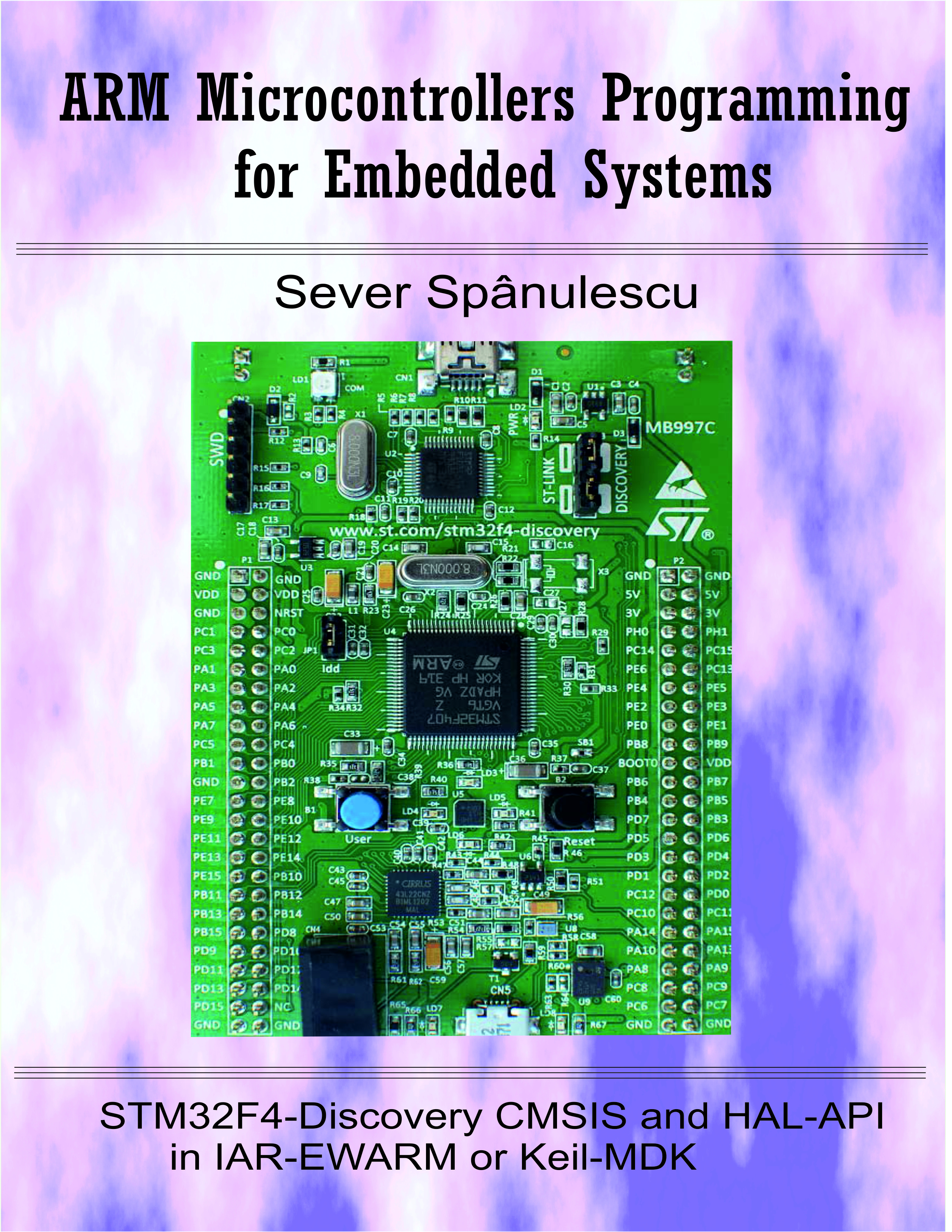 ARM Microcontrollers Programming for Embedded Systems, an Ebook by Sever  Spanulescu