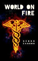 Geonn Cannon - World on Fire
