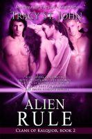 Tracy St. John - Alien Rule