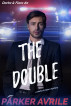 The Double by Parker Avrile