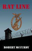 Robert McCurdy - Rat Line: Jim Colling Adventure Series II