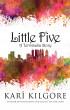 Little Five: A Terminalia Story by Kari Kilgore