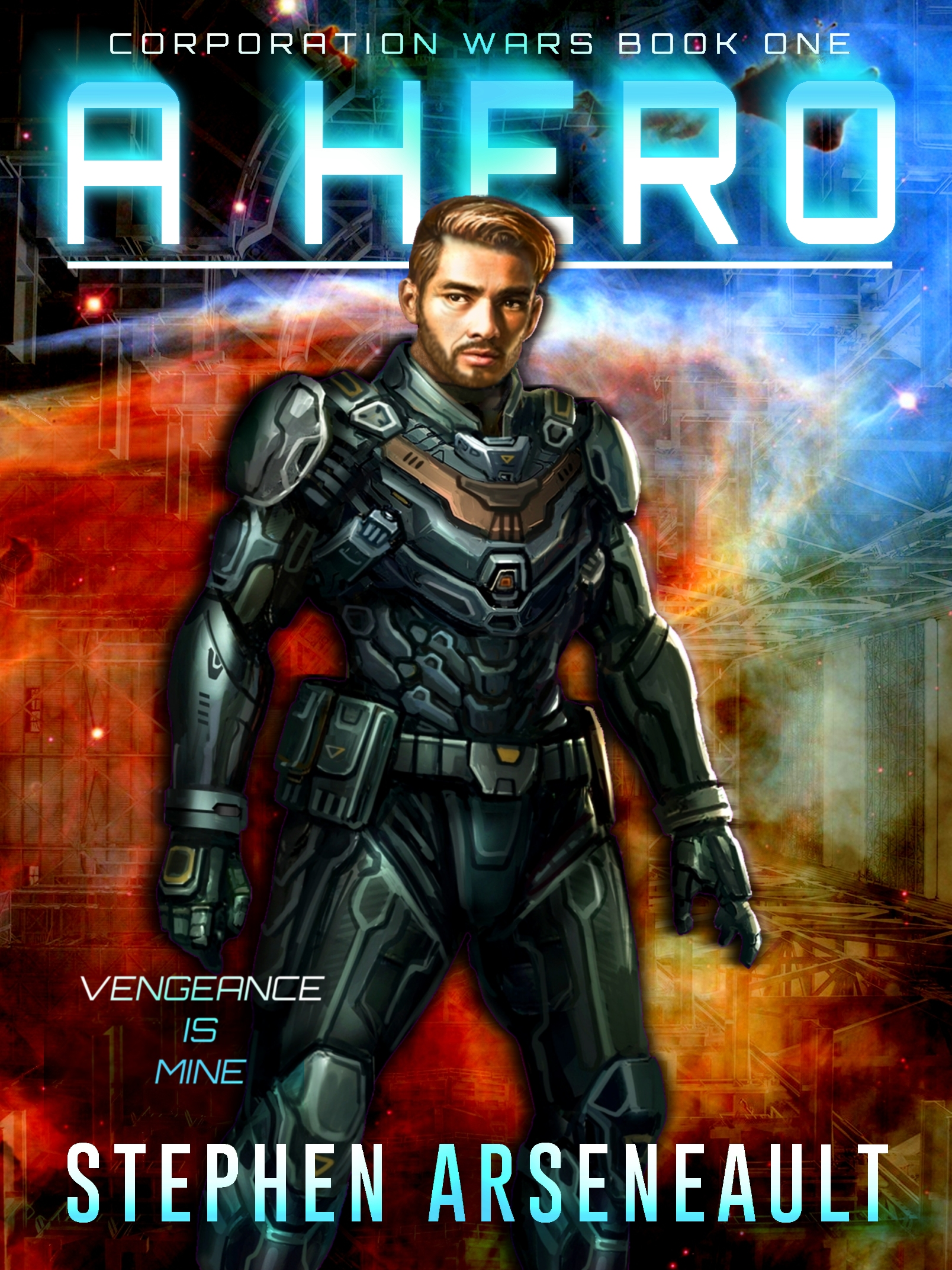 A Hero (CORPORATION WARS) Book 1(sst-cccxxxv)