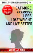 Effective Triggers (1410 +) to Eat More, Exercise Less, Lose Weight, and Live Better by Nicholas Mag