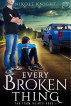 Every Broken Thing by Nikole Knight