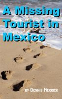 Cover for 'A Missing Tourist in Mexico'