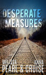 Desperate Measures (An Aspen Falls Novel) by Melissa Pearl