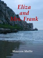 Cover for 'Eliza and Mrs. Frank'