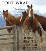 Tanya Drayton - Equi-Wrap: Horse Health, Wraps & Supplies