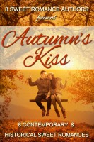 8 Sweet Romance Authors, Beth Barany, Jo Grafford, LaVerne St. George, Nicole Zoltack, Ruth Roberts, Kathy Bosman, Patricia Kiyono, Kristy Tate, & Debby Lee - Autumn's Kiss: 8 Contemporary & Historical Sweet Romances