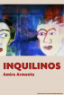 Inquilinos by Amira Armenta